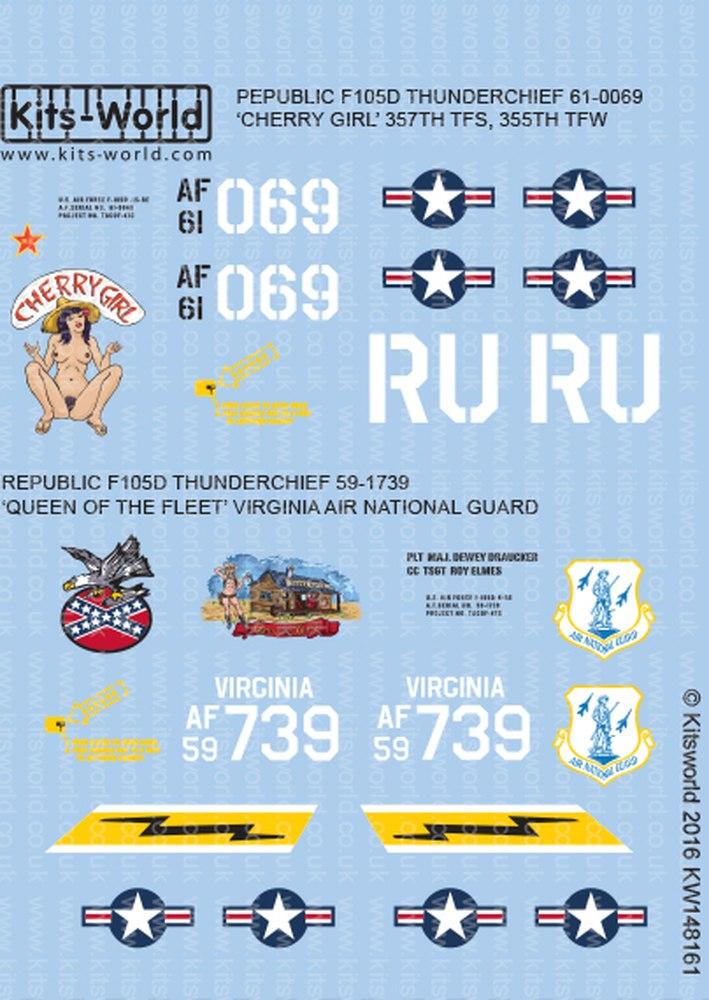 Kits-World 1//48 Republic F105D Thunderchief 61-0069 /'Cherry Girl/' 357th TFS 355